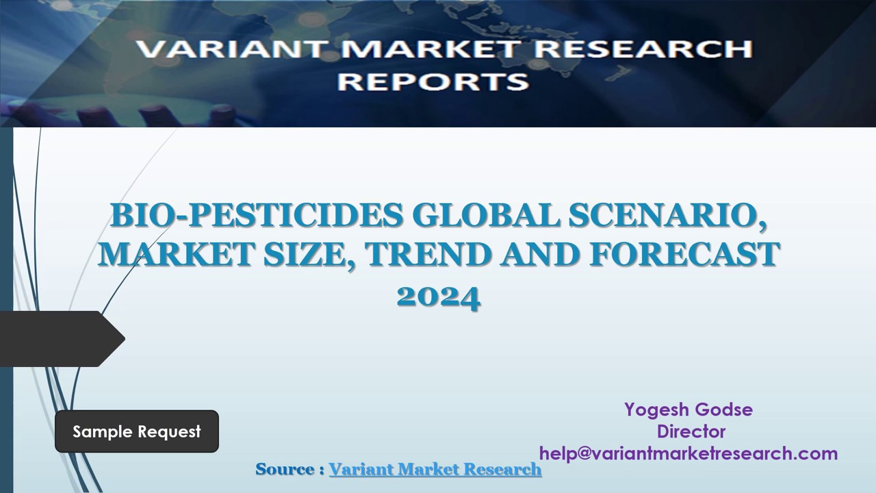 Global Biopesticides Market – Size, Trends and Forecasts (2018 – 2024)