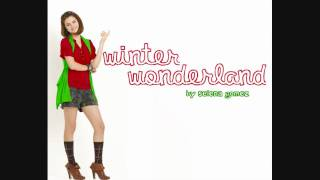 Selena Gomez and The Scene-Winter Wonderland (HQ+Lyrics+Download)