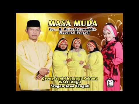 WaliSongo Sragen Masa Muda Voc. K.H. Ma'ruf Islamuddin Feat Uswatun Hasanah
