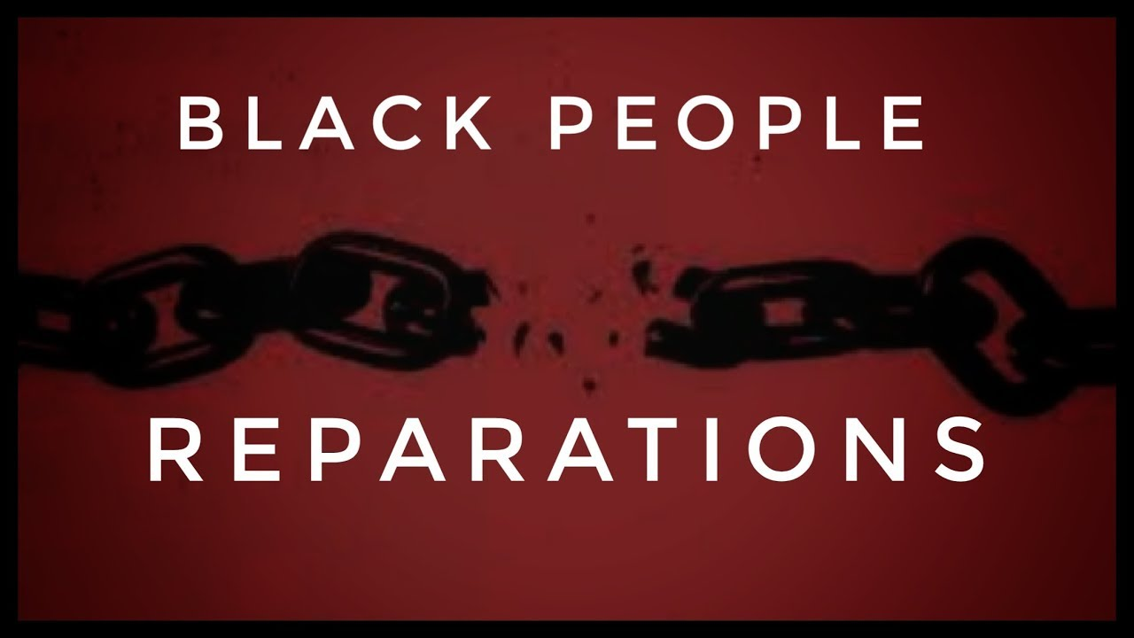 WHAT A REPARATIONS PLAN COULD LOOK LIKE