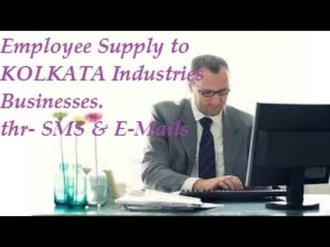 FREE   Employee Supply to KOLKATA area industrial companies , Firms , Businesses .  SMS , E-mails .