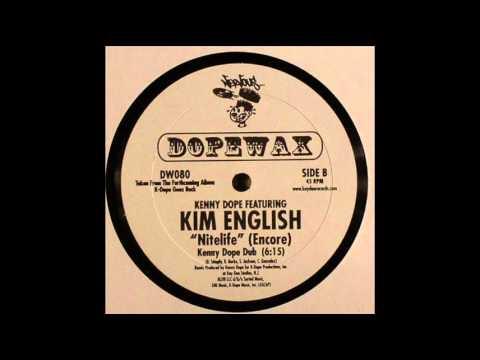 Kim English - Nitelife (Encore) (Kenny Dope Dub) (2006)
