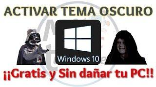 Tutorial Como Activar Tema Oscuro Windows 10 sin dañar tu PC | Dark Theme Windows 10