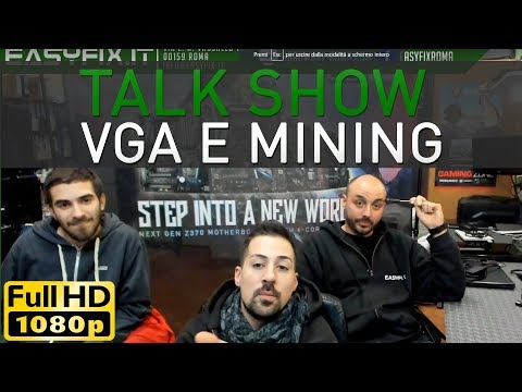 Talk show di fine settimana (hardware, mining, schede video)