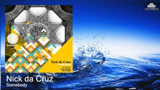 Nick da Cruz - Somebody (Alex Terzakis Remix)