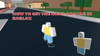 How to get the Roblox noob avatar
