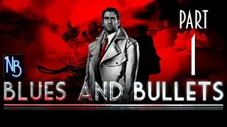 Blues and Bullets (Episode 1) Walkthrough Part 1 No Commentary