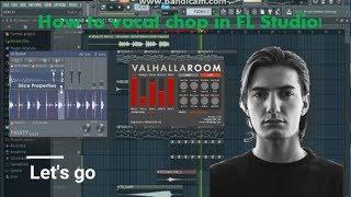 How to vocal chop i FL Studio! (Full process!)