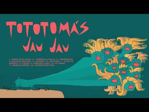 Tototomas - Jau Jau (2014)
