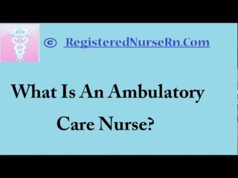 Ambulatory Care Nurse | Salary And Job Description
