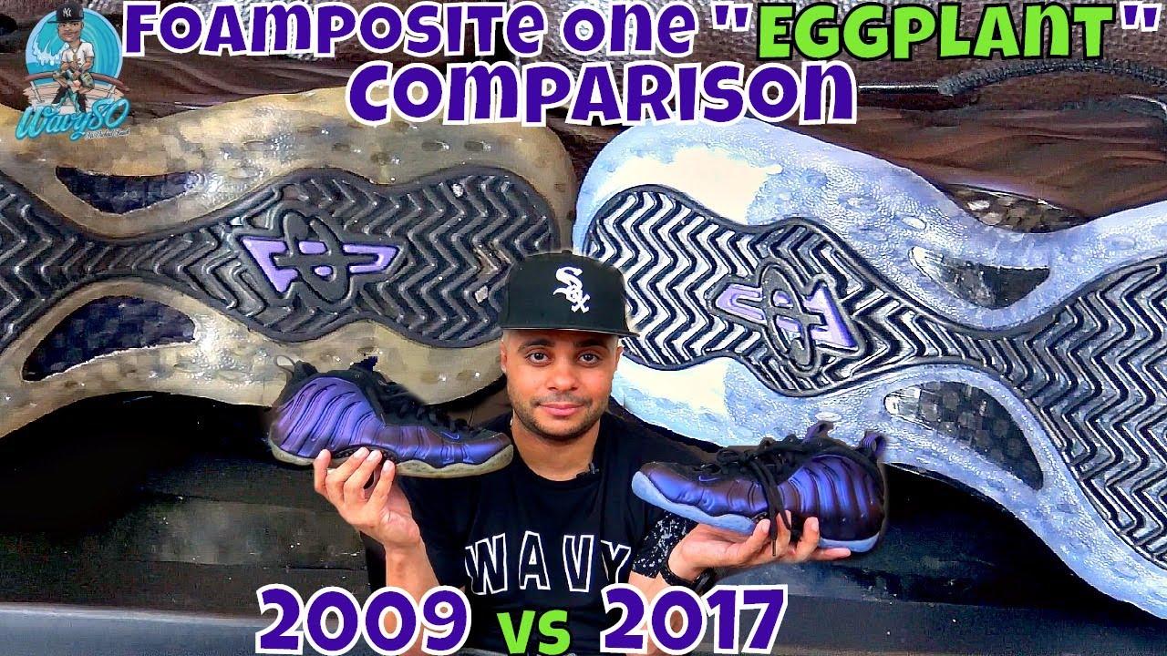 newest 4f20c a4354 Foamposite One Eggplant | 2009 vs 2017 Comparison