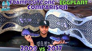 Foamposite One Eggplant | 2009 vs 2017