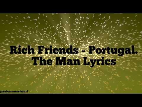Rich Friends - Portugal. The Man (LYRICS)