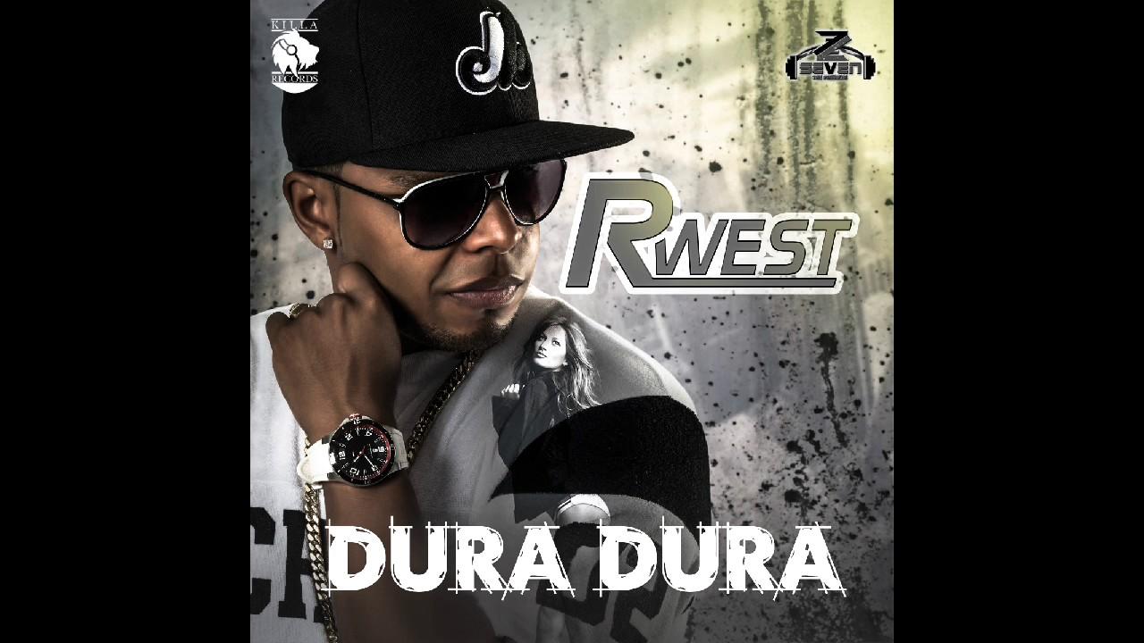 R West - Dura Dura 🍑  (Audio)