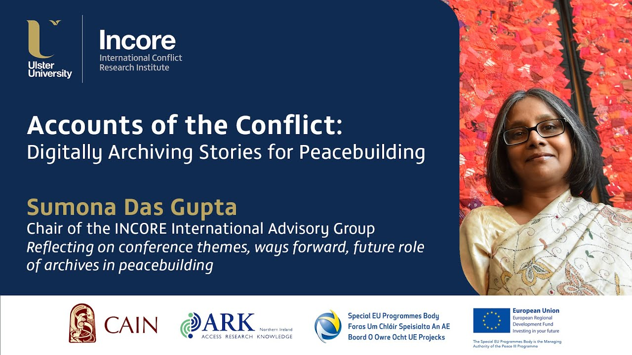 Sumona Das Gupta: Reflecting on conference themes & future role of archives in peacebuilding