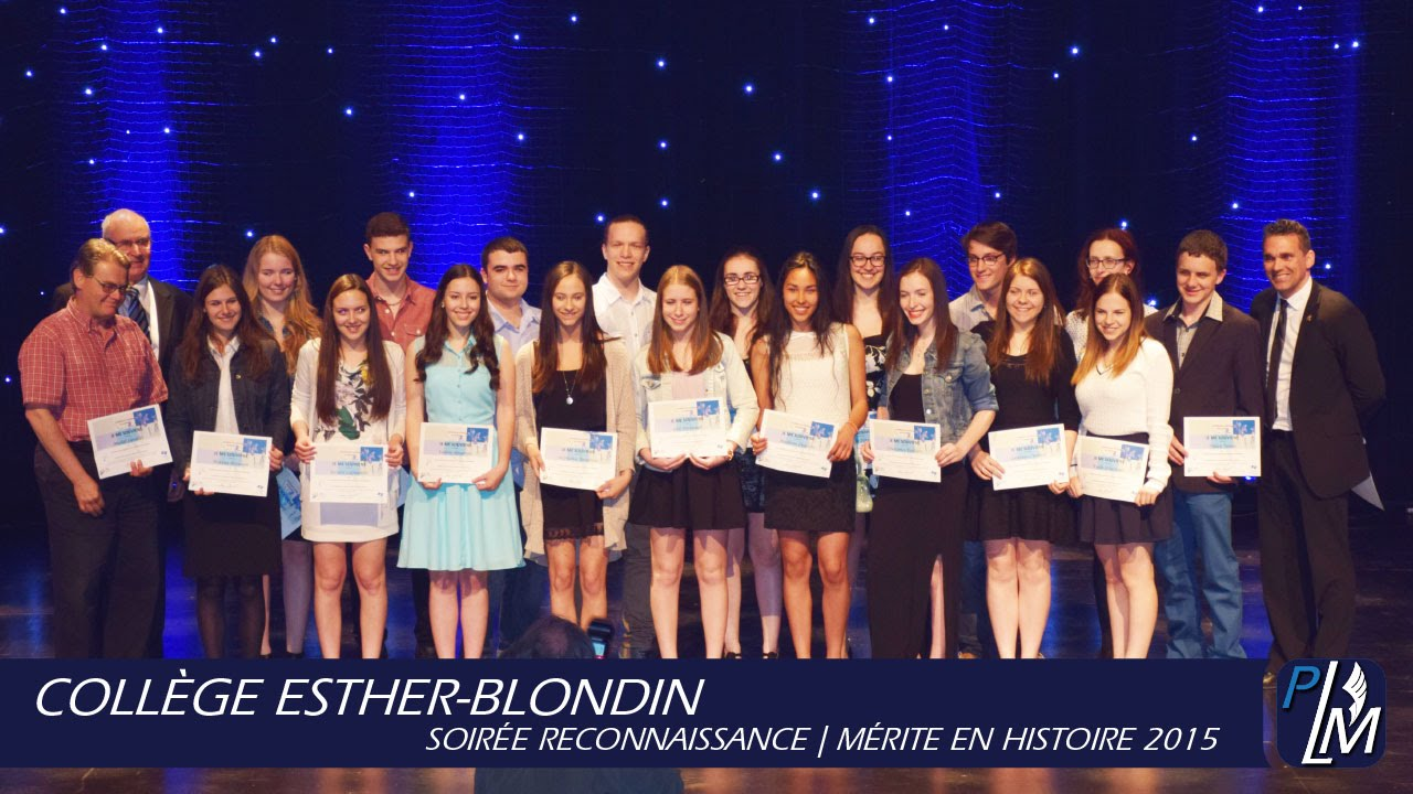 coll ge esther blondin m rite en histoire 2015 youtube