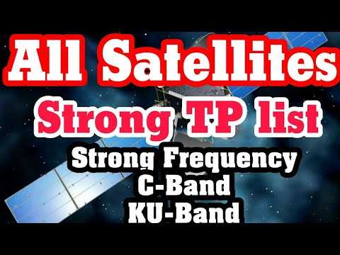 Strong TP list for All satellite strong Frequency for C Band and Ku Band