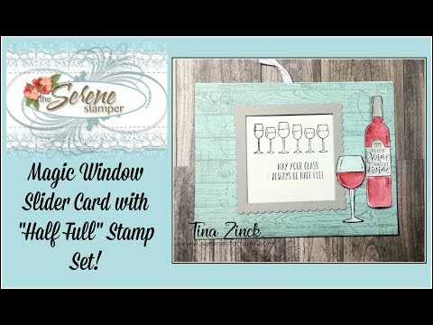 "Magic Window Slider Card With ""Half Full"" Stamp Set - SO COOL!"