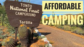 Affordable Camping at Torтilla Campground, Tonto National Forest, AZ