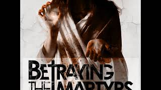 Watch Betraying The Martyrs The Hurt The Divine The Light video