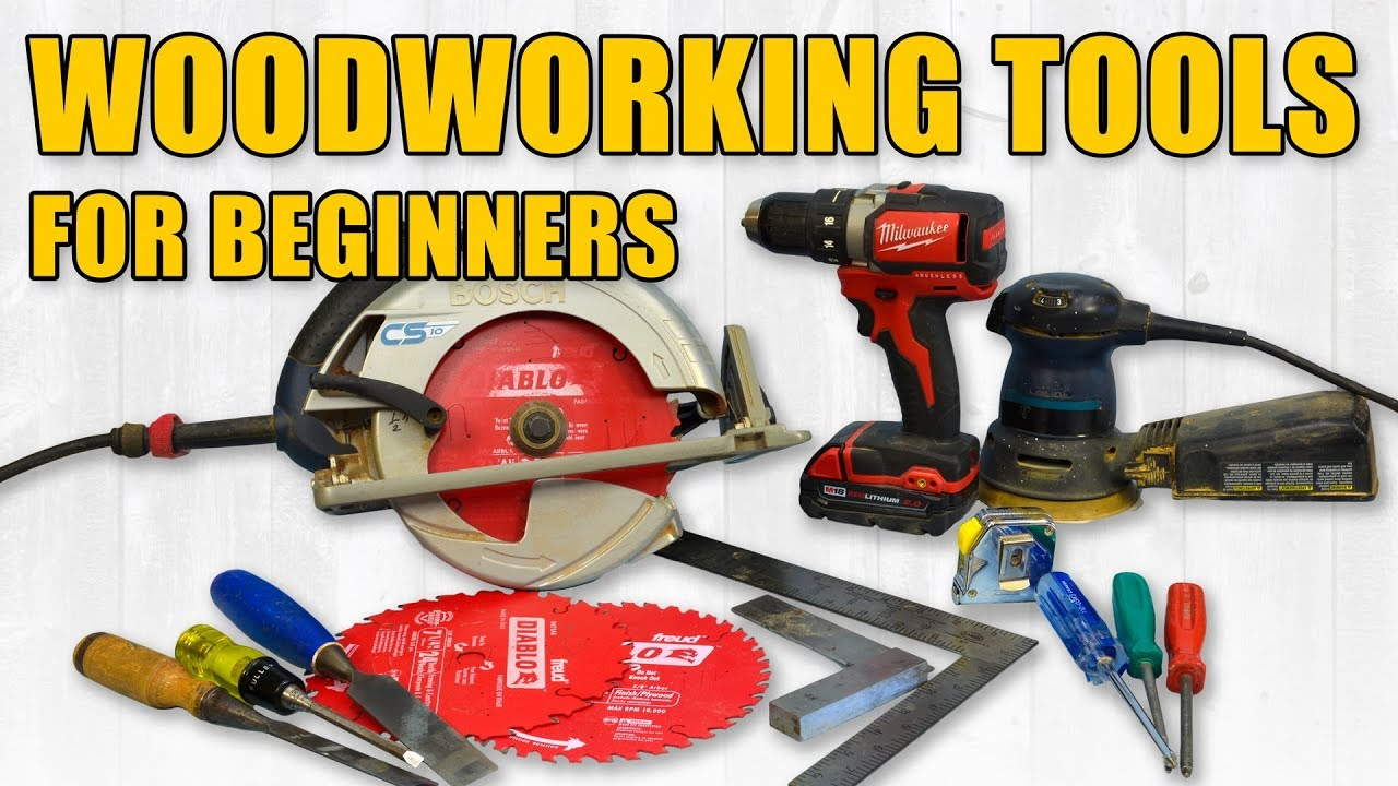 Beginner woodworking tools hand tools power tools for Woodworking for beginners