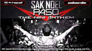 SAK NOEL - Paso (The Nini Anthem)