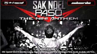 SAK NOEL - Paso (The Nini Anthem)