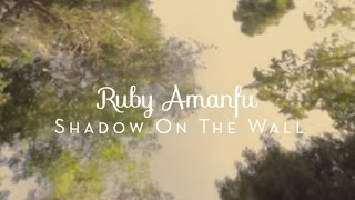 Ruby Amanfu - Shadow on the Wall (Brandi Carlile Cover)