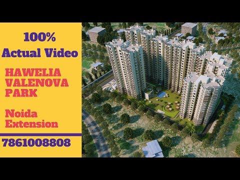 Hawelia Valenova Park Noida Extension Actual Video | 7861008808