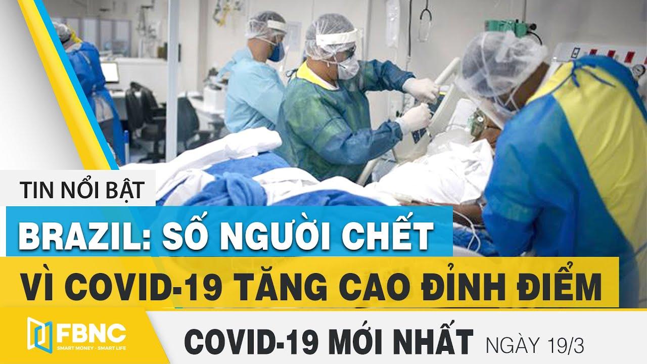 Tin tức Covid-19 mới nhất hôm nay 19/3 | Dich Virus Corona Việt Nam hôm nay | FBNC
