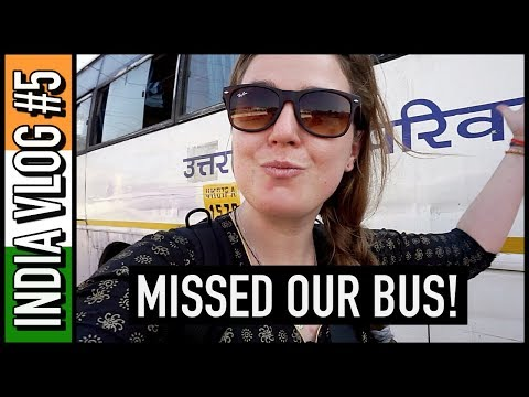 WE MISSED OUR BUS TO JAIPUR!! | India Travel Vlog #5