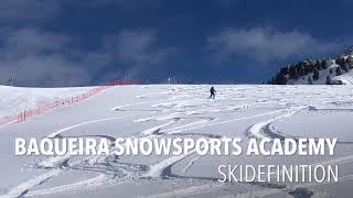 Skiing Baqueira Snowsports Academy | Ski Definition | Ski Inspired | BB Ski School