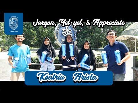 Jargon, Yel-yel, dan Appreciate Ksatria 3 - Arista