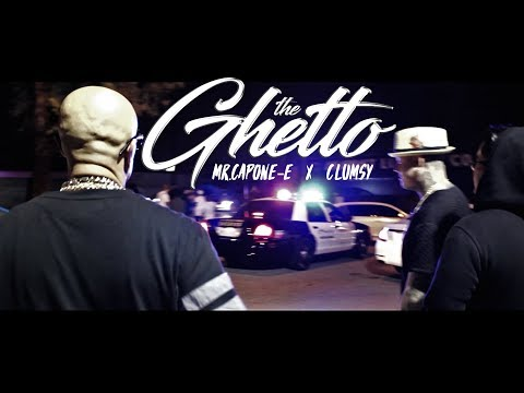 Mr.Capone-E - The Ghetto Feat. Clumsy Beatz (Official Music Video)
