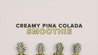 Pina Colada Smoothie Recipe