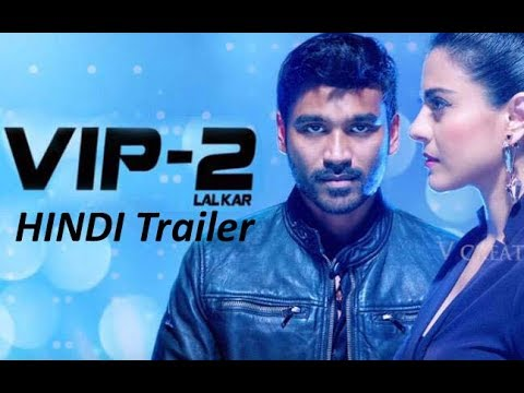 VIP 2 (Hindi) - Trailer Review | Dhanush, Kajol, Amala Paul | Soundarya Rajinikanth