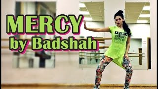 MERCY SONG | Dance Choreography | Badshah | Lauren Gottlieb | by Anita Sutradhar
