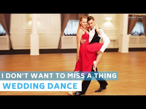 I Don't Want to Miss a Thing - Aerosmith | Waltz | Wedding Dance Choreography