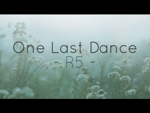 R5 - One Last Dance (Lyrics)