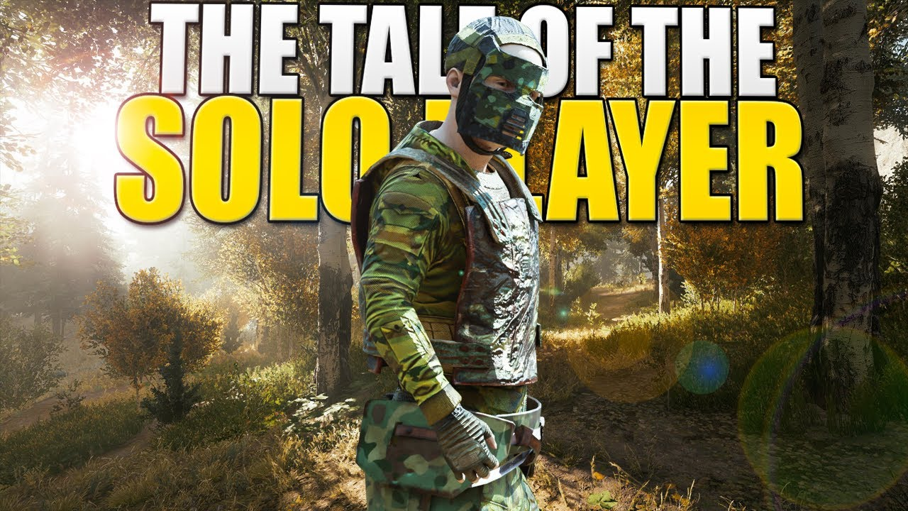 The TALE Of The SOLO PLAYER - A SOLO'S TALE (Rust) Part 1/6