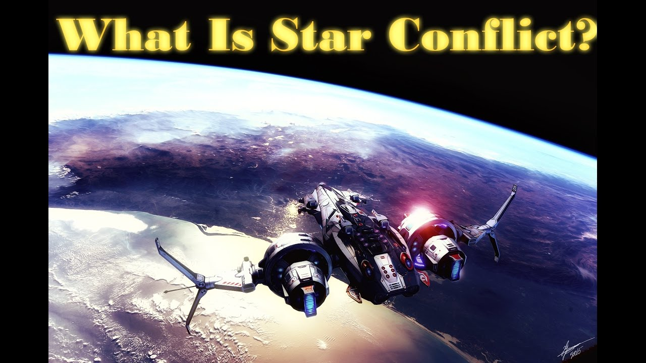 what is star conflict what is star conflict