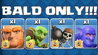 BALD ONLY TROOPS!!😀BALD MANS BATTLES!!!😀Clash Of Clans