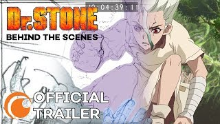 Dr. STONE Behind the Scenes | OFFICIAL TRAILER