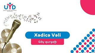 Göy qurşağı-Xədicə Vəli ( uşaq mahnıları )