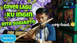 Cover lagu ku ingin rita sugiarto-instrumental suling dangdut by hery flute