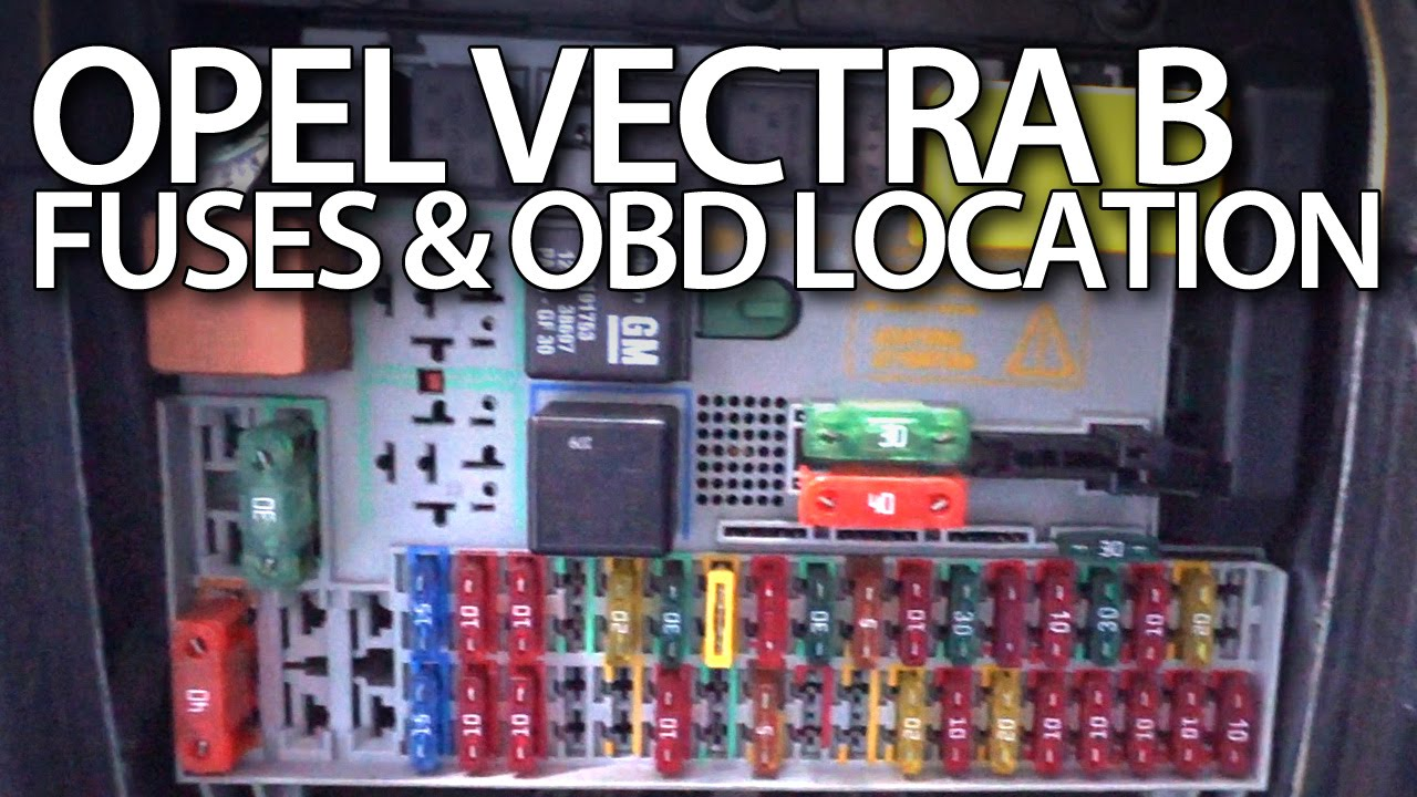 Where are fuses and OBD port in Opel Vectra B (Vauxhall