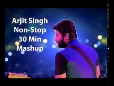 Mashup Arijit Singh Non Stop 30 Minutes