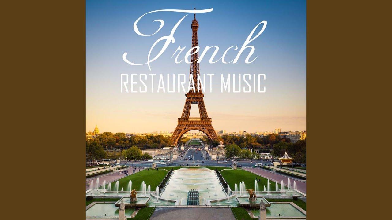 French Restaurant Music - YouTube