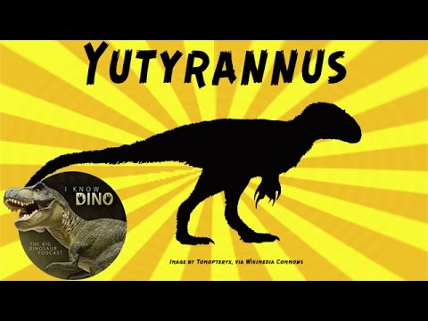 Yutyrannus: Dinosaur of the Day