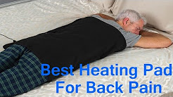 Best Large Heating Pad For Back Pain